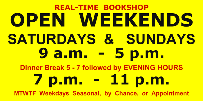 Hours - Sat.               & Sun 9-5 - dinner break two hours then 7-11